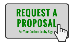 Request a Lobby Sign Proposal